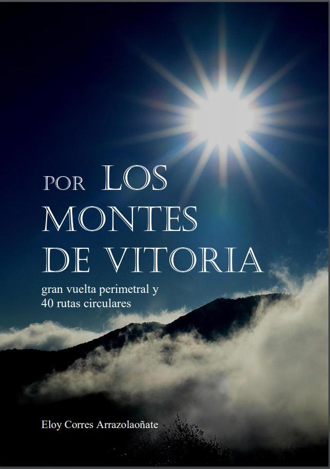 """Libro  """"Por Los Montes De Vitoria"""""""